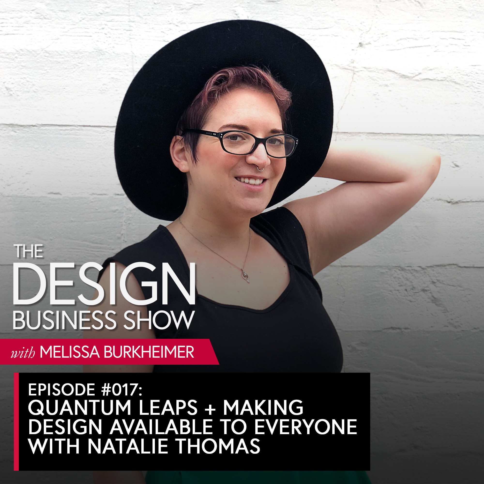 Listen to episode 17 of The Design Business Show with one of my favorite students, Natalie Thomas, about her quantum leaps and making design available to everyone!