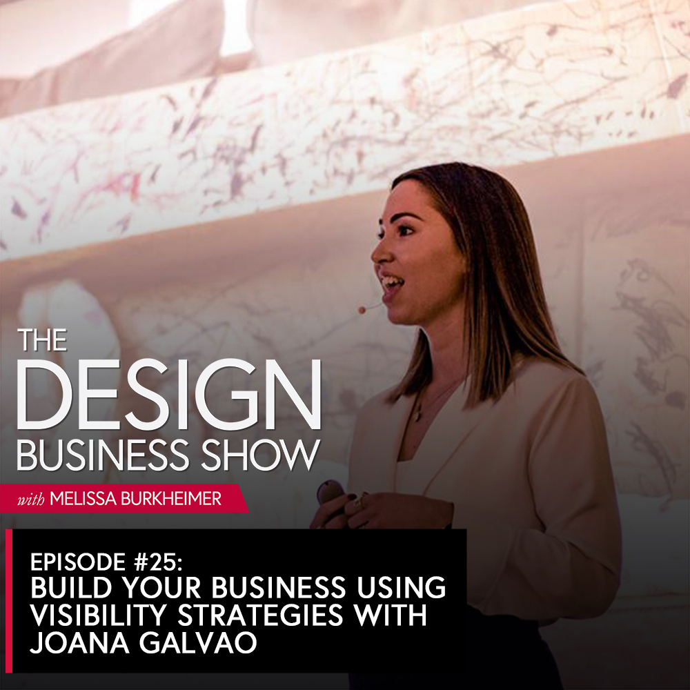 Join me for episode 25 of The Design Business Show with Joana, where we hear her talk all about her journey of speaking, getting press, and how it's helping her increase her perceived value.