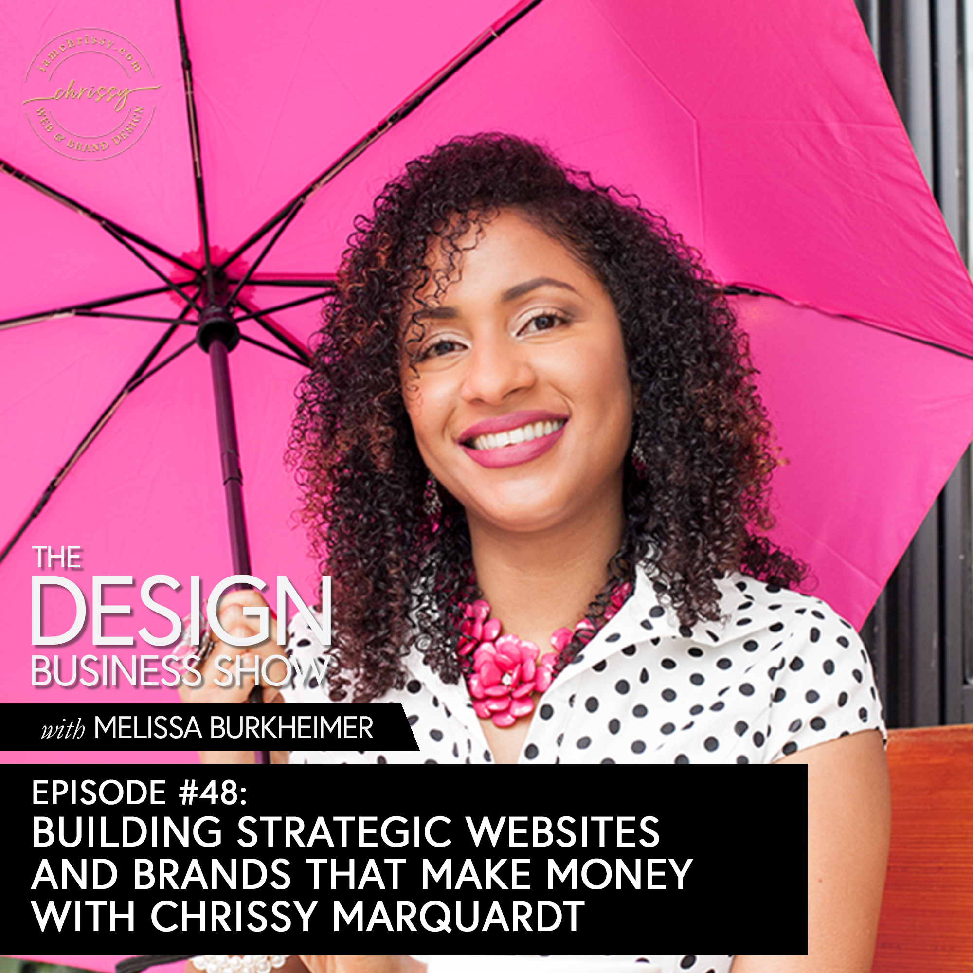 Check out episode 48 of The Design Business Show with Chrissy Marquardt to learn how she creates websites that make money, learned to say no early on, and her process for managing projects!