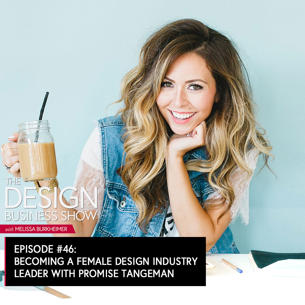 From sharing her work on social media, to speaking on stages, being featured in Forbes and really becoming a master at listening to what her audience struggles with, Promise Tangeman shares her story of becoming a leading female designer in our industry.