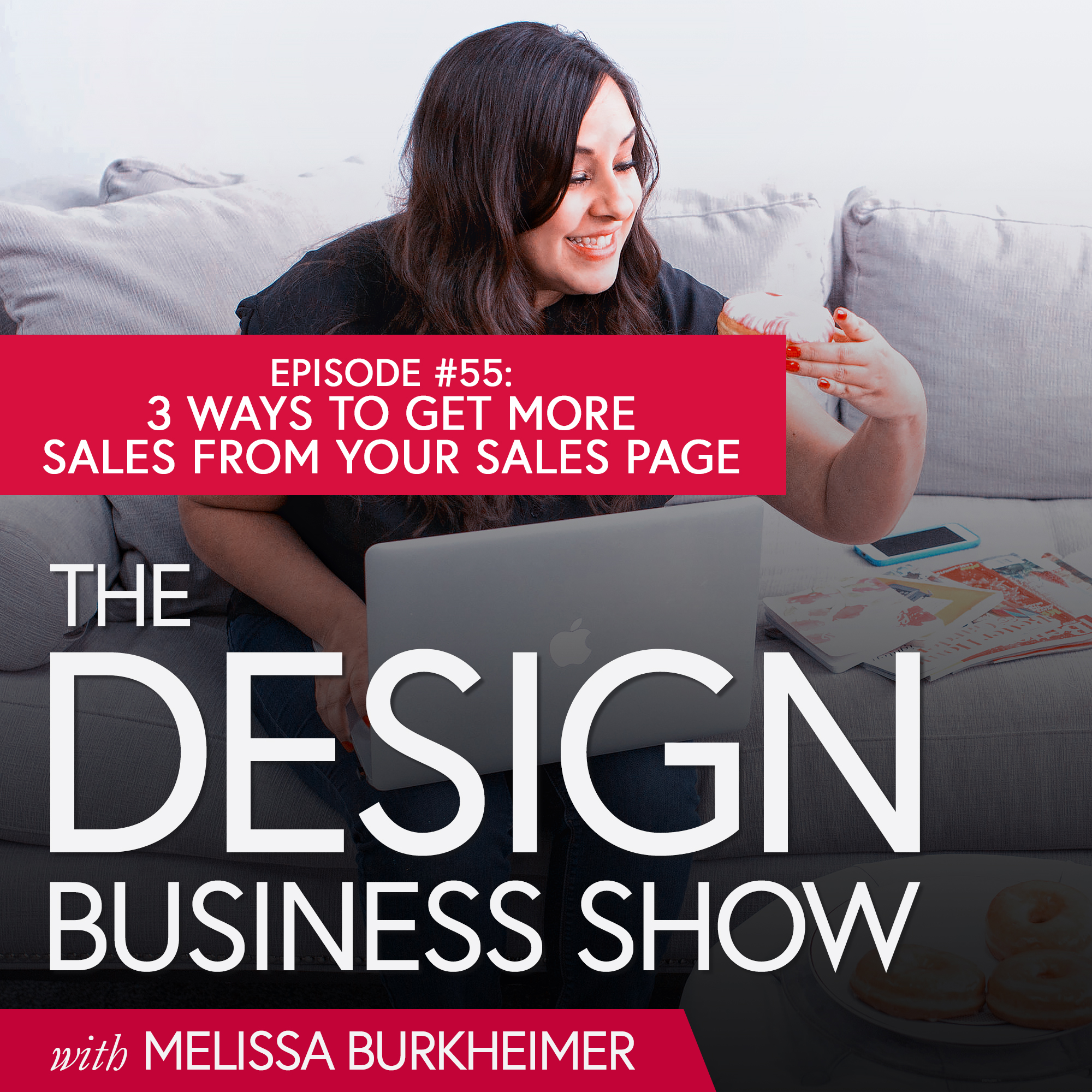Check out episode 55 of The Design Business Show to get a business update from me and learn 3 ways to get more sales using your sales page.