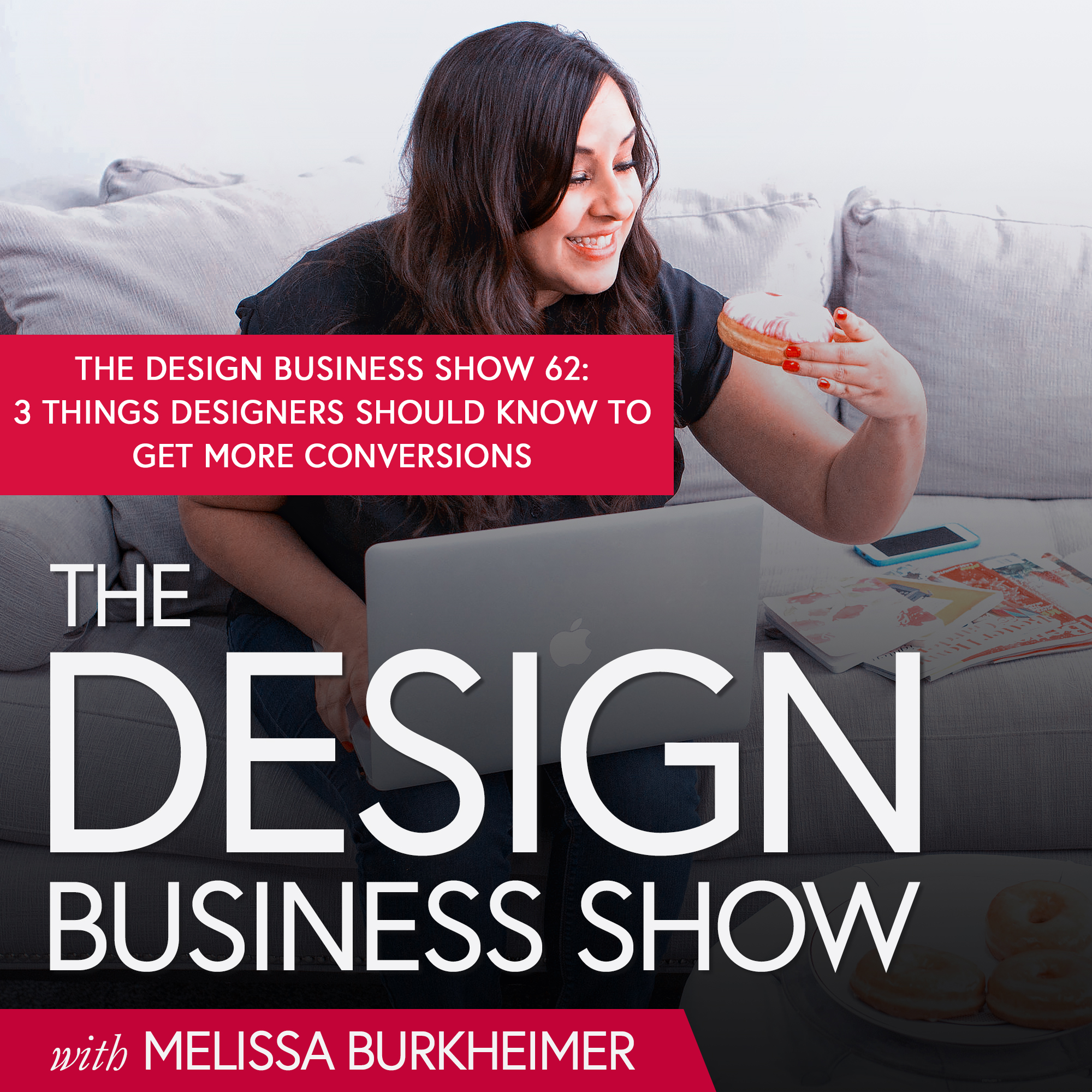 Check out episode 62 of The Design Business Show to understand what conversion design is and how you can use it to help your clients and grow your business.
