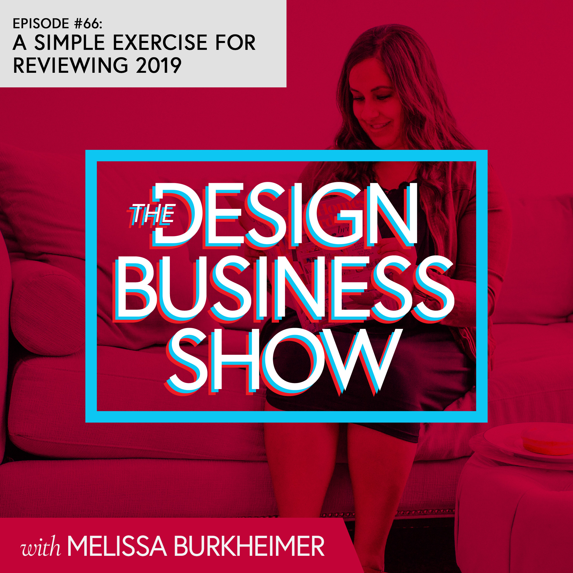 Check out episode 66 of The Design Business Show to learn a simple exercise to review your year.