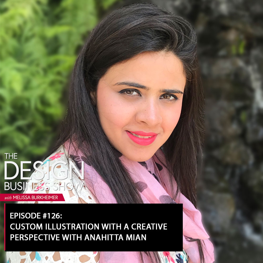 Check out episode 126 of The Design Business Show with Anahitta Mian to learn all about her graphics and illustrations!