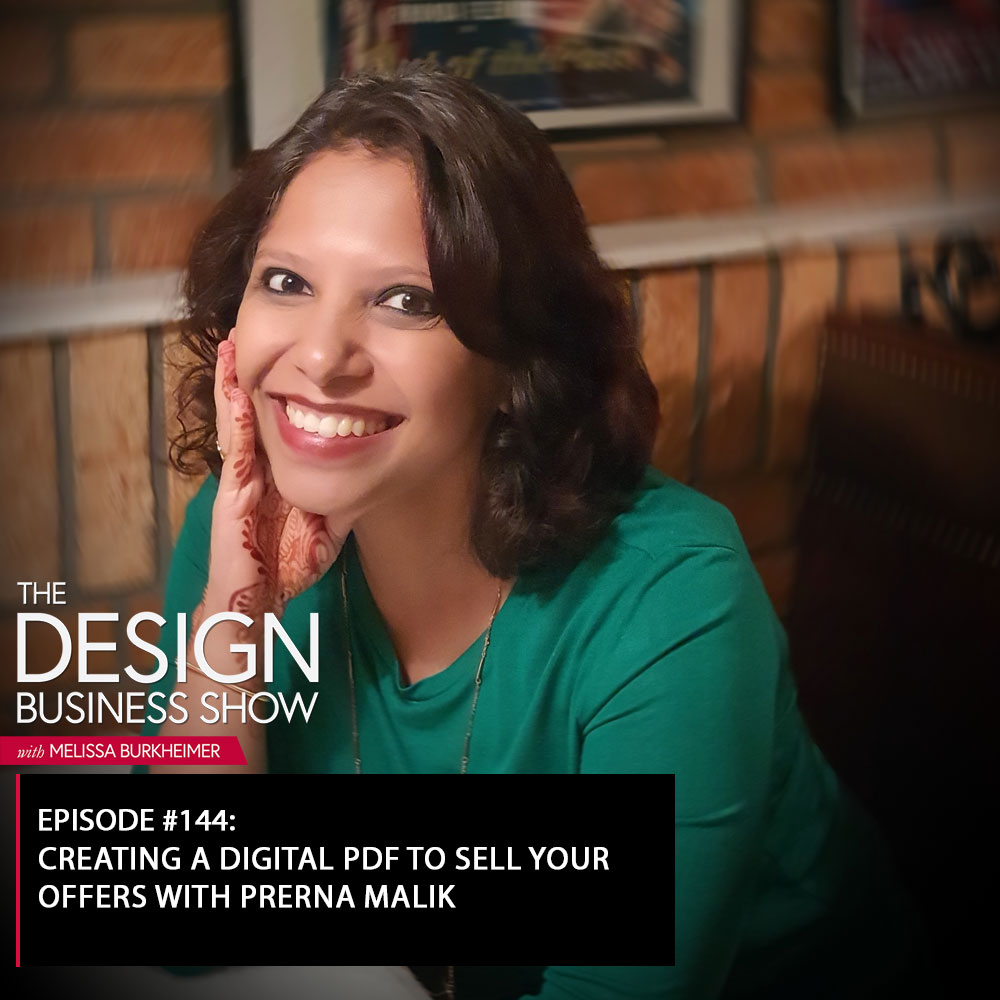 Check out episode 144 of The Design Business Show with Prerna Malik to learn all about how you can create a better client experience!
