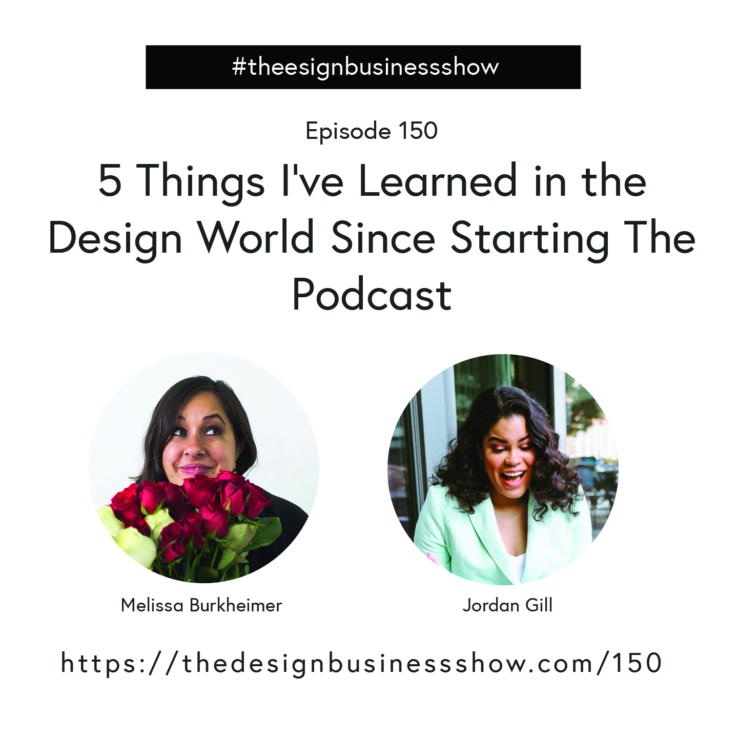 Check out episode 150 of The Design Business Show to learn all about 5 important things I've learned in the design world!