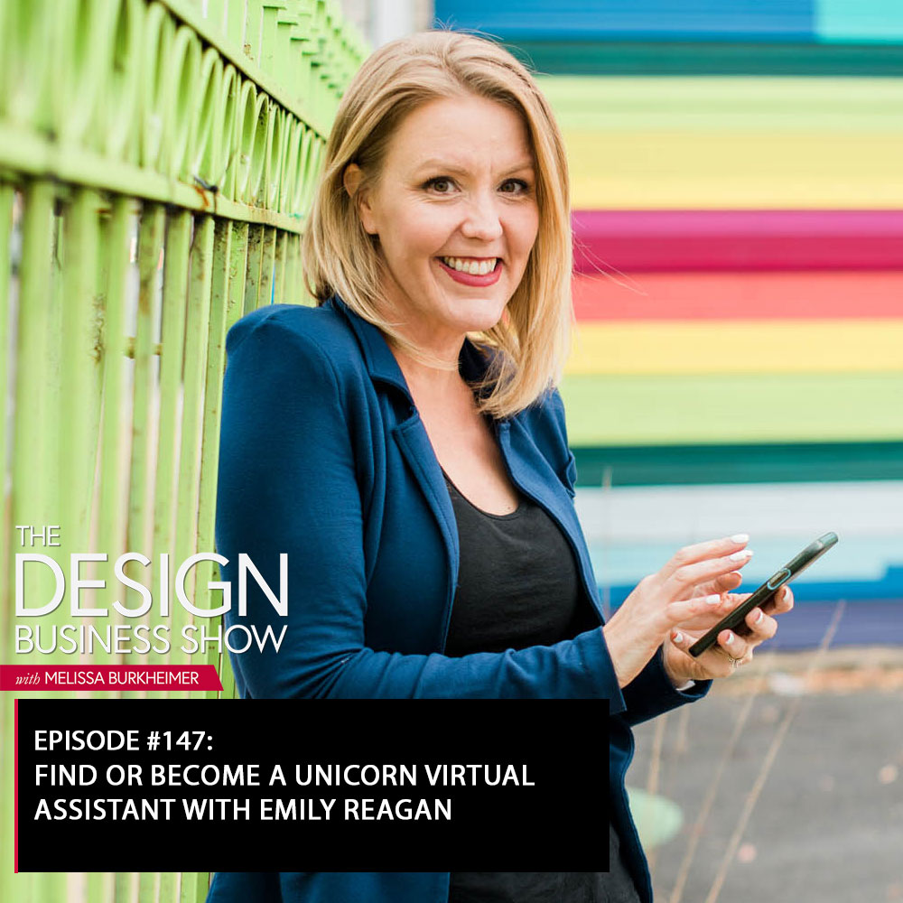 Check out episode 147 of The Design Business Show with Emily Reagan to learn all about the true magic of virtual assistants!