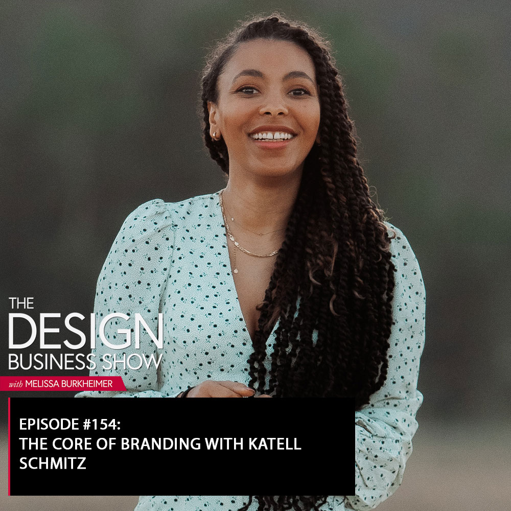 Check out episode 153 of The Design Business Show with Katell Schmitz to learn all about Katell's business and her philosophy on branding!